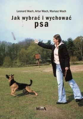 Okładka książki Jak wybrać i wychować psa
