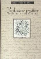 Poszukiwanie przodków genealogia dla każdego