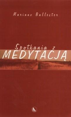Okładka książki Spotkania z medytacją