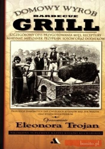 Okładka książki Grill. Domowy wyrób
