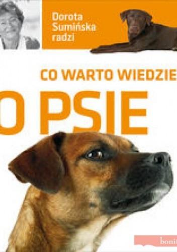 Okładka książki Co warto wiedzieć o psie