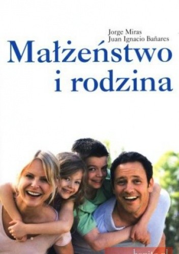 Okładka książki Małżeństwo i rodzina. Wprowadzenie teologiczne