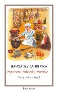Okładka książki Papatacze, bubliczki, moskole