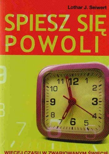 Okładka książki Spiesz Się Powoli