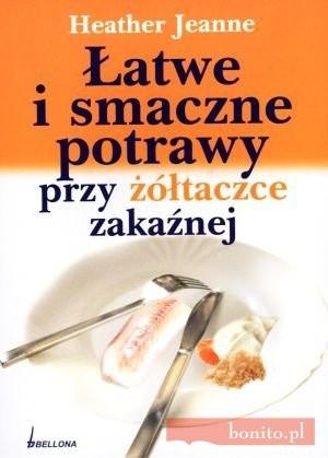 Okładka książki łatwe i smaczne potrawy przy żółtaczce zakaźnej