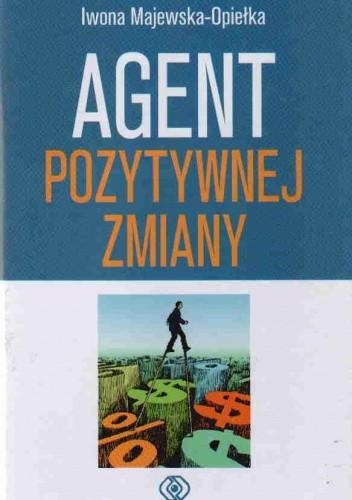 Okładka książki Agent Pozytywnej Zmiany
