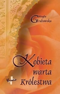 Okładka książki Kobieta Warta Królestwa