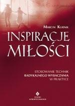Okładka książki Inspiracje miłości. Stosowanie technik radykalnego wybaczania w praktyce