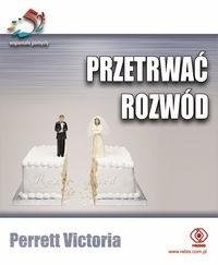 Okładka książki Przetrwać rozwód