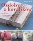 Okładka książki Ozdoby z koralików szybko z polotem