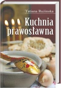 Okładka książki Kuchnia prawosławna - Rużinska Tatiana