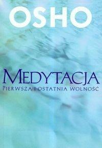 Okładka książki Medytacja. Pierwsza i ostatnia wolność