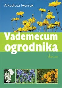 Okładka książki Vademecum ogrodnika