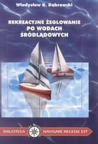 Okładka książki Rekreacyjne żeglowanie po wodach śródlądowych