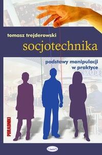 Okładka książki Socjotechnika, podstawy manipulacji w praktyce