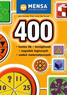 Okładka książki 400 testów IQ, łamigłówek, zagadek logicznych i zadań matematycznych