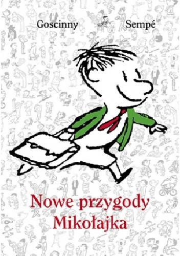 Okładka książki Nowe przygody Mikołajka. Tom 1