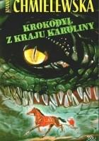 Krokodyl z kraju Karoliny