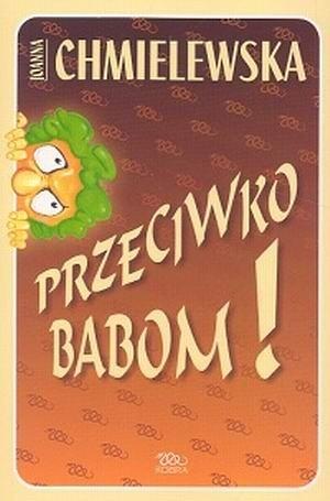 Okładka książki Przeciwko babom!