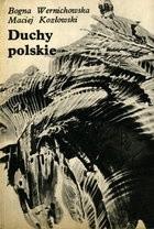 Okładka książki Duchy polskie, czyli krótki przewodnik po nawiedzanych zamkach, dworach i pałacach
