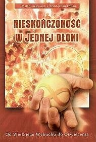 Okładka książki Nieskończoność w jednej dłoni. Od Wielkiego Wybuchu do Oświecenia