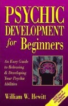 Okładka książki Psychic Development for Beginners: An Easy Guide to Developing & Releasing Your Psychic Abilities (For Beginners