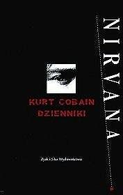 Okładka książki Dzienniki - Kurt Cobain
