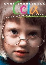 Okładka książki Cela: Odpowiedź na zespół Downa