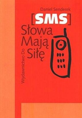Okładka książki SMS. Słowa mają siłę