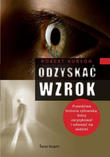 Okładka książki Odzyskać wzrok