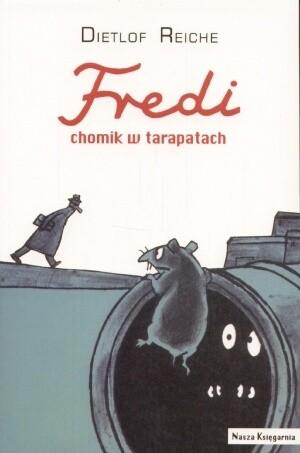 Okładka książki Fredi, chomik w tarapatach
