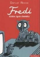 Fredi, dzikie życie chomika