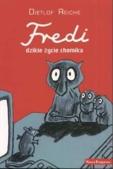 Okładka książki Fredi, dzikie życie chomika