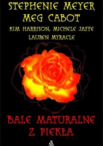 Okładka książki Bale Maturalne z Piekła