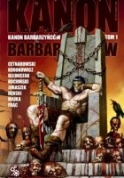 Kanon Barbarzyńców, t.1