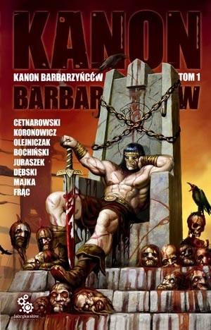 Okładka książki Kanon Barbarzyńców, t.1