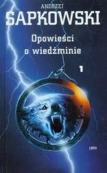 Okładka książki Opowieści o Wiedźminie, t. 1