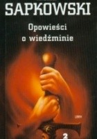 Opowieści o Wiedźminie, t. 2