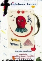Fioletowa krowa. 333 najsławniejsze okazy angielskiej i amerykańskiej poezji niepoważnej od Williama Shakespeare'a do Johna Lennona. Antologia