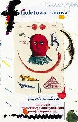 Okładka książki Fioletowa krowa. 333 najsławniejsze okazy angielskiej i amerykańskiej poezji niepoważnej od Williama Shakespeare'a do Johna Lennona. Antologia