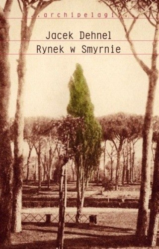 Okładka książki Rynek w Smyrnie