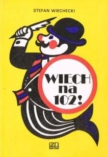 Okładka książki Wiech na 102!