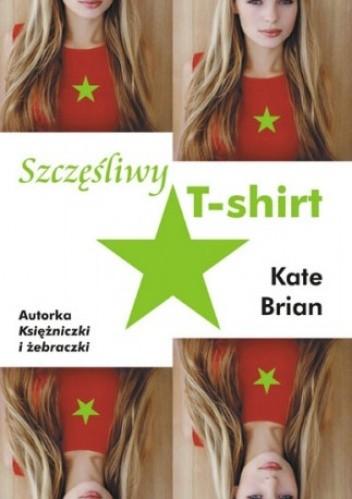 Okładka książki Szczęśliwy T-shirt