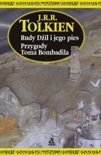 Okładka książki Rudy Dżil i jego pies. Przygody Toma Bombadila