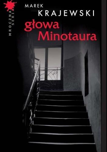 Okładka książki Głowa Minotaura