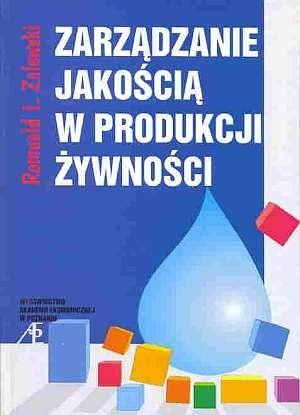 Okładka książki Zarządzanie jakością w produkcji żywności
