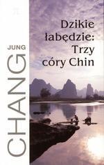 Okładka książki Dzikie łabędzie. Trzy córy Chin