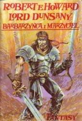 Okładka książki Barbarzyńca i marzyciel: Dwa światy fantasy