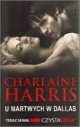 Harris Charlaine - Sookie Stackhouse Novels 02 - U martwych w Dallas