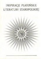 Inspiracje platońskie literatury staropolskiej